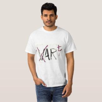 Art. Not war. T-Shirt