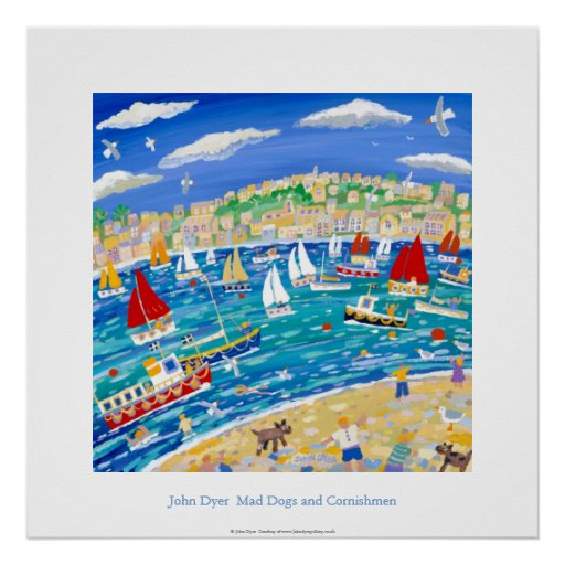 Art Poster: Mad Dogs and Cornishmen by John Dyer Poster
