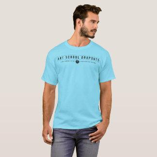 Art School Dropouts Mantra (Black) T-Shirt