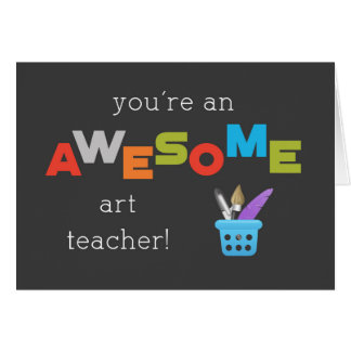 Art Teacher Appreciation Day Paint Brush Awesome Card