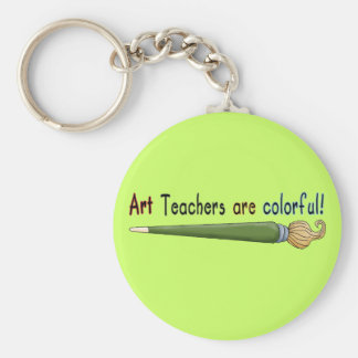 Art Teachers Are Colorful Tshirts and Gifts Keychain