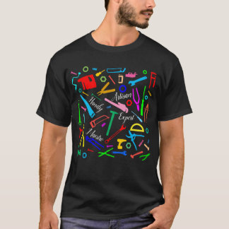 Artisan, handy, expert, maestro funny customizable T-Shirt