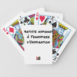 ARTIST ASPIRING TO PERSPIRE OF INSPIRATION BICYCLE PLAYING CARDS