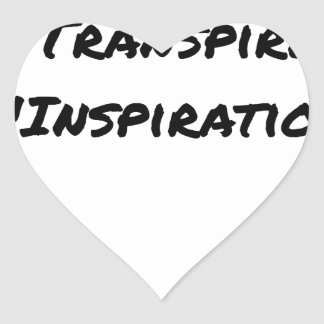 ARTIST ASPIRING TO PERSPIRE OF INSPIRATION HEART STICKER