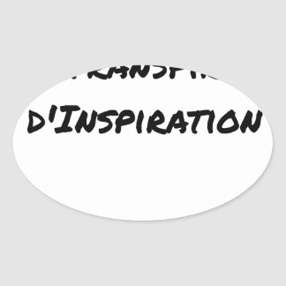 ARTIST ASPIRING TO PERSPIRE OF INSPIRATION OVAL STICKER