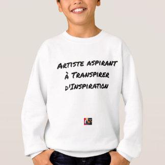 ARTIST ASPIRING TO PERSPIRE OF INSPIRATION SWEATSHIRT