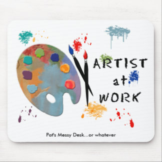 Artist At Work Mouse Pad