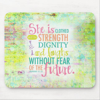 Artistic Proverbs 31:25 Mouse Pad