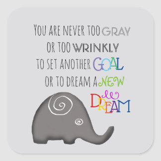 Artistic Spiral Elephant Inspirational Quote Age Square Sticker