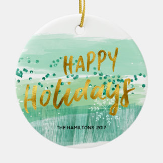 Artsy Green Watercolor Gold Happy Holidays Photo Ceramic Ornament