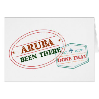 Aruba Been There Done That Card