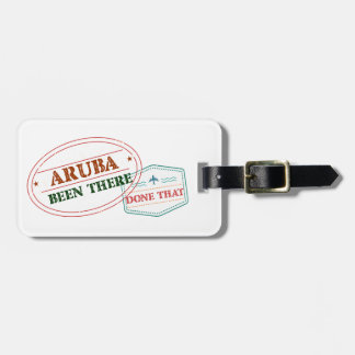 Aruba Been There Done That Luggage Tag
