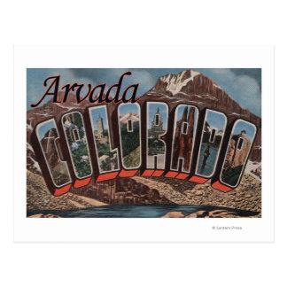 Arvada, Colorado - Large Letter Scenes Postcard