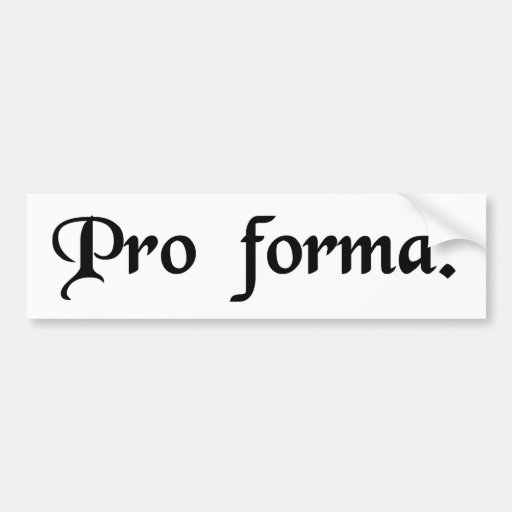 As a matter of formality bumper stickers