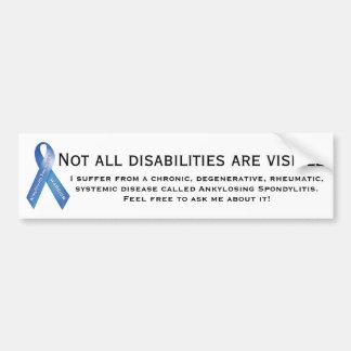 AS an invisible illness Bumper Sticker