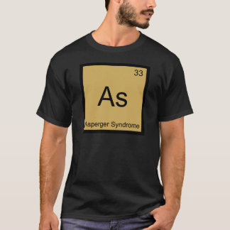 As - Asperger Syndrome Funny Chemistry Element Tee