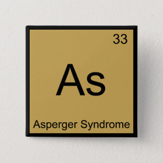 As - Asperger Syndrome Funny Chemistry Element Tee 2 Inch Square Button