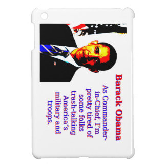 As Commander-In-Chief - Barack Obama Cover For The iPad Mini