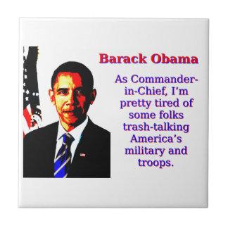 As Commander-In-Chief - Barack Obama Tile