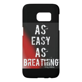 As easy as Breathing Samsung S7 case