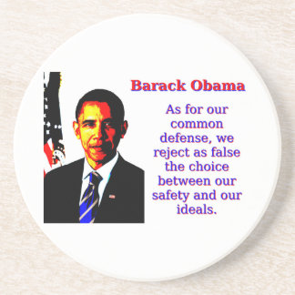 As For Our Common Defense - Barack Obama Coaster