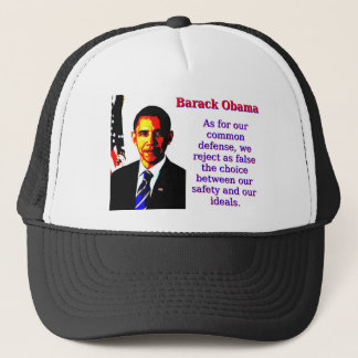 As For Our Common Defense - Barack Obama Trucker Hat