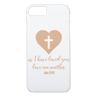 """As I Have Loved You"" Rose Gold iPhone 7 Case"
