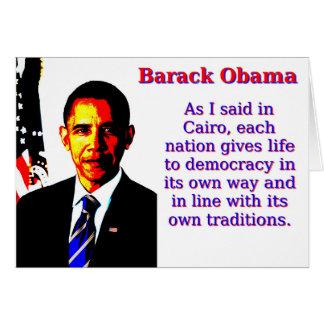 As I Said In Cairo - Barack Obama Card