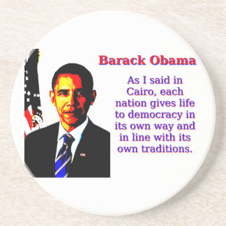 As I Said In Cairo - Barack Obama Coaster