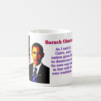 As I Said In Cairo - Barack Obama Coffee Mug