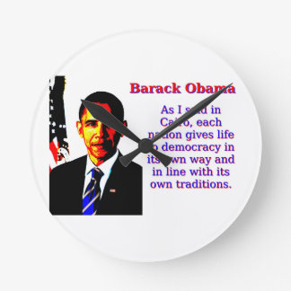 As I Said In Cairo - Barack Obama Round Clock