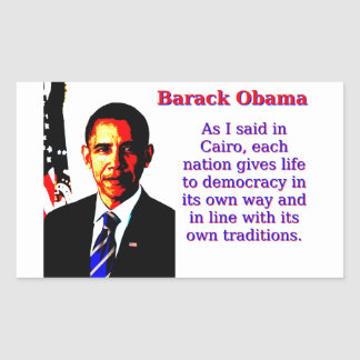 As I Said In Cairo - Barack Obama Sticker