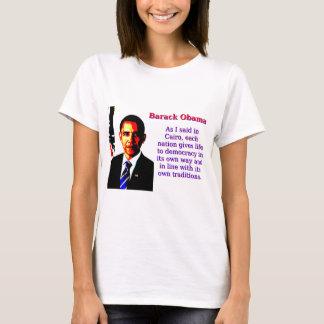 As I Said In Cairo - Barack Obama T-Shirt