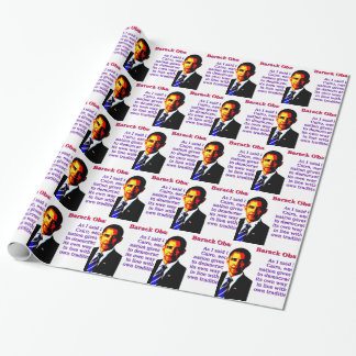 As I Said In Cairo - Barack Obama Wrapping Paper