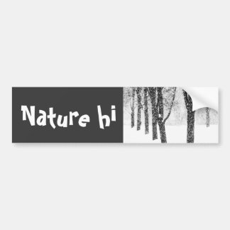 as I side with trees Bumper Sticker