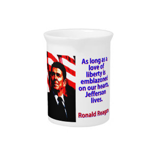 As Long As A Love Of Liberty - Ronald Reagan Beverage Pitchers