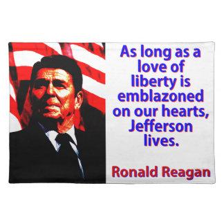 As Long As A Love Of Liberty - Ronald Reagan Place Mat