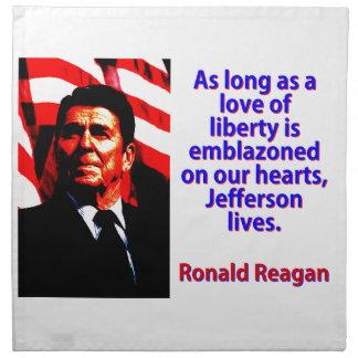 As Long As A Love Of Liberty - Ronald Reagan Printed Napkins