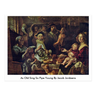As Old Sing So Pipe Young By Jacob Jordaens Postcard
