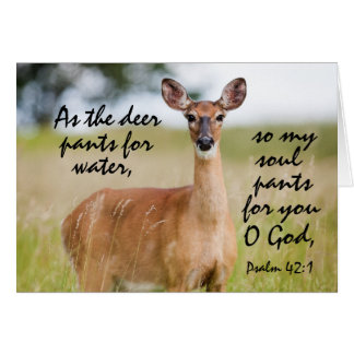 As the deer pants for water Bible Psalm 42 Custom Card