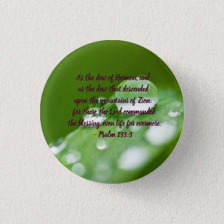 As the dew of Hermon 1 Inch Round Button