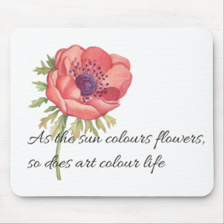 As the sun colours flowers mouse pad