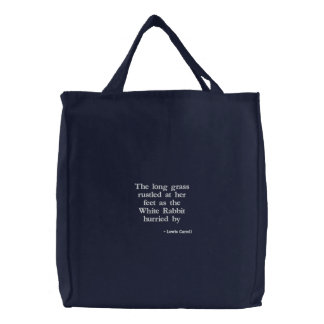 As the White Rabbit hurried by Embroidered Tote Bag
