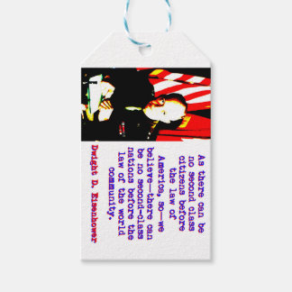 As There Can Be No Second Class - Dwight Eisenhowe Gift Tags