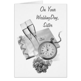 AS TIME GOES BY=SISTER'S WEDDING CARD