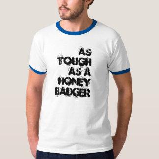 As Tough as a Honey Badger T-Shirt