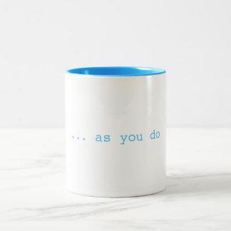 As you do Mug