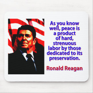 As You Know Well - Ronald Reagan Mouse Pad