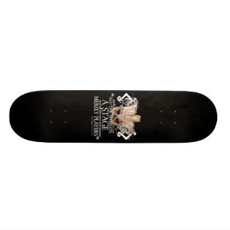 As You Like It Quote Skateboard Deck
