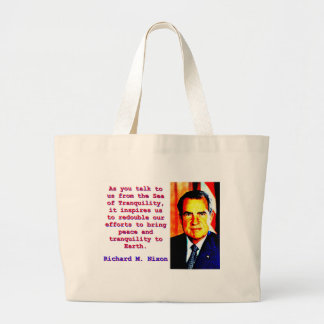 As You Talk To Us - Richard Nixon Large Tote Bag